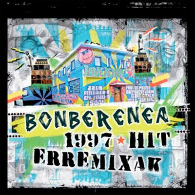 bonberenea-hit-97-erremixak_web1